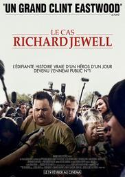 Cas Richard Jewell (Le) / Clint Eastwood, (réal.)   Eastwood, Clint (1930-...). Metteur en scène ou réalisateur. Producteur