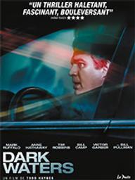 Dark waters (2019) / Todd Haynes, réal. | Haynes, Todd. Metteur en scène ou réalisateur