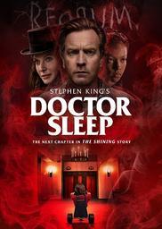 Doctor Sleep / Mike Flanagan, (réal.) | Flanagan, Mike. Metteur en scène ou réalisateur. Scénariste