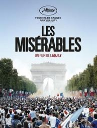 Misérables (Les) / Ladj Ly, réal.   Ly, Ladj. Metteur en scène ou réalisateur. Scénariste
