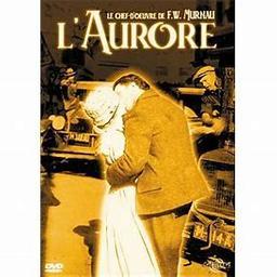 L'aurore / Friedrich-Wilhelm Murnau, réal. | Murnau, Friedrich-Wilhelm