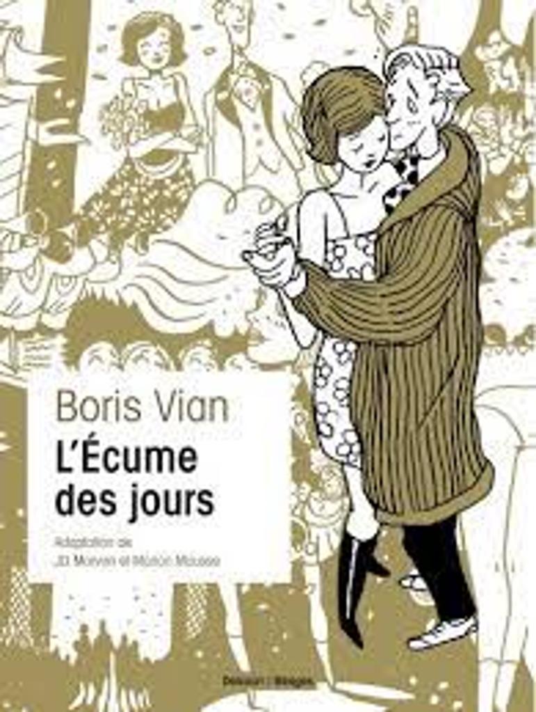 L' écume des jours / adaptation et scénario JD Morvan   Morvan, Jean-David. Auteur