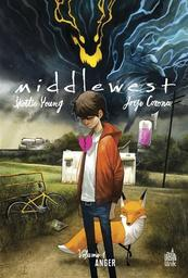 Middlewest. 1, Anger / Skottie Young   Young, Skottie. Scénariste