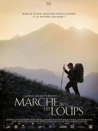 Marche avec les loups / Jean-Michel Bertrand, réal. | Bertrand, Jean-Michel. Metteur en scène ou réalisateur. Scénariste