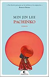Pachinko / Min Jin Lee | Min, Jin Lee. Auteur