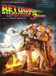 Retour vers le futur. 3 / Robert Zemeckis, réal. | Zemeckis, Robert (1951-....). Metteur en scène ou réalisateur. Scénariste