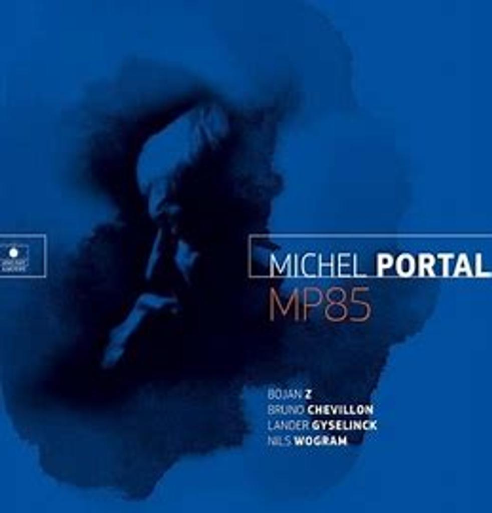 MP85 / Michel Portal   Portal, Michel (1935-....)