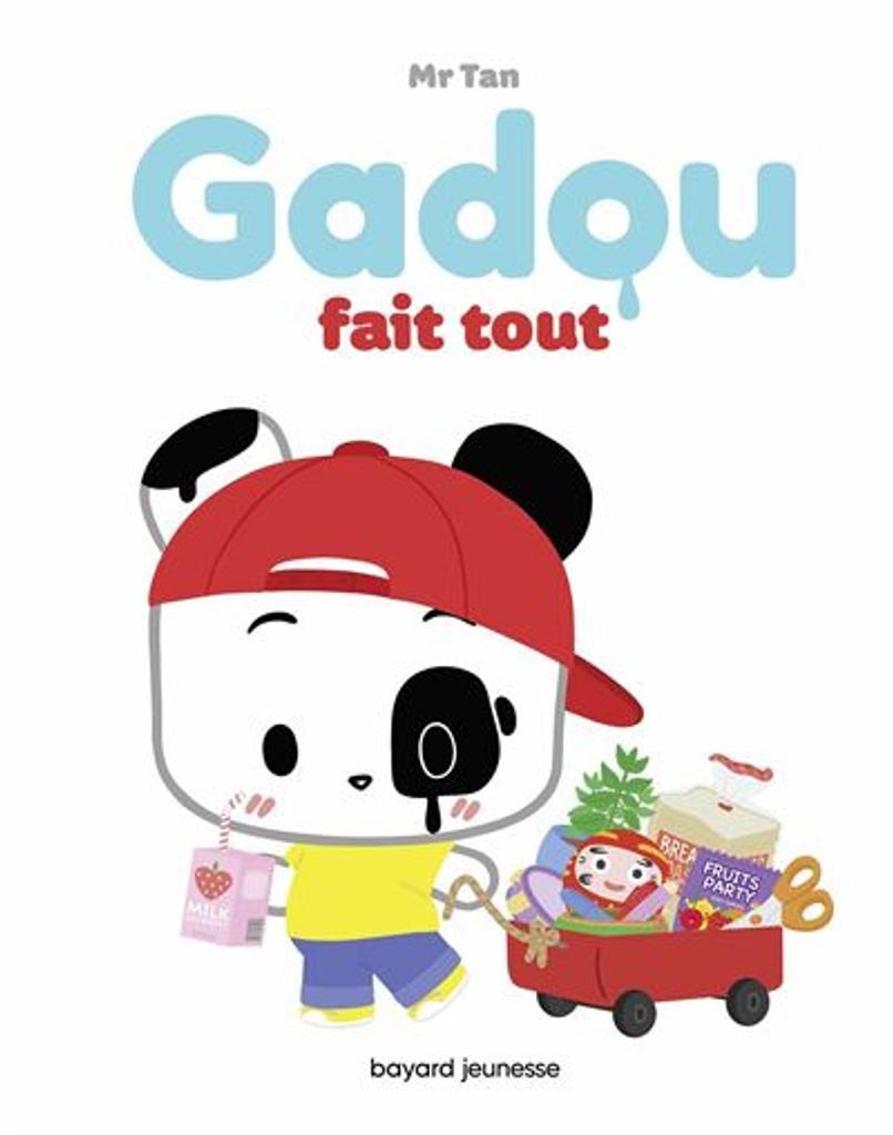 Gadou fait tout / Mr Tan | Mr Tan (1981-....). Auteur