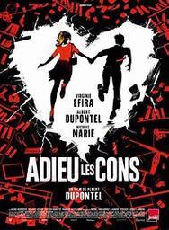 Adieu les cons / Albert Dupontel, réal. | Dupontel, Albert (1964-....). Metteur en scène ou réalisateur. Acteur. Scénariste