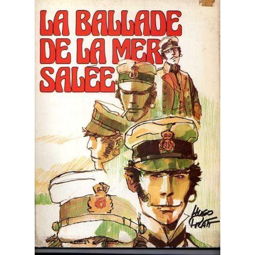 Corto Maltese. 2, Ballade de la mer salée / Hugo Pratt   Pratt, Hugo (1927-1995). Auteur