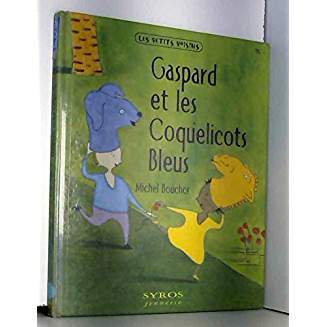 Gaspard et les coquelicots bleus / Michel Boucher   Boucher, Michel (1955-....). Auteur