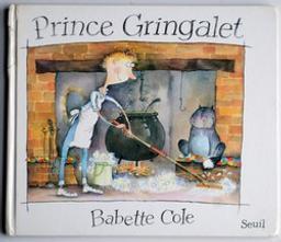 Prince Gringalet / Babette Cole   Cole, Babette. Auteur