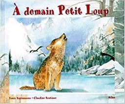 A demain petit loup. A demain petite ourse / Louis Espinassous   Espinassous, Louis. Auteur