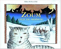Zoum, chat de traîneau / Didier Jean   Jean, Didier. Auteur