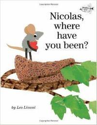 Nicolas, où étais-tu? / Leo Lionni | Lionni, Leo. Auteur