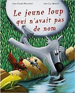 Le jeune loup qui n'avait pas de nom / Jean-Claude Mourlevat | Mourlevat, Jean-Claude. Auteur