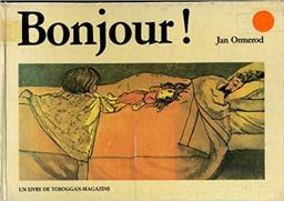 Bonjour ! / Jan Ormerod   Ormerod, Jan. Auteur