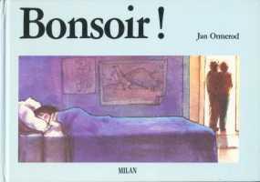 Bonsoir ! / Jan Ormerod | Ormerod, Jan. Auteur