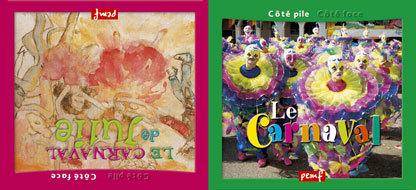 Le Carnaval de Julie / texte Monique Ribis   Ribis, Monique. Auteur