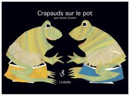 Crapauds sur le pot / Jean-Michel Zurletti |