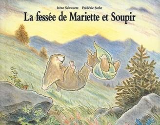 La Fessée de Mariette et Soupir / Irène Schwartz | Schwartz, Irène. Auteur