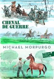 Cheval de guerre / Michael Morpurgo   Morpurgo, Michael. Auteur
