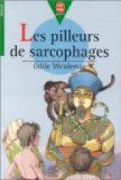 Les pilleurs de sarcophages / Odile Weulersse | Weulersse, Odile. Auteur