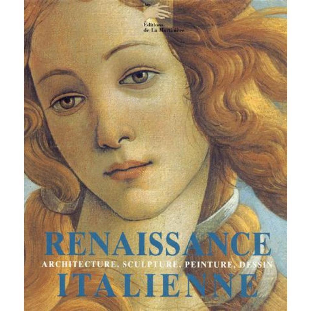 Médiathèque de Carqueiranne - La Renaissance italienne : Architecture, sculpture, peinture, dessin