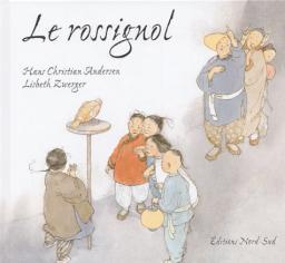 Le Rossignol / Hans Christian Andersen | Andersen, Hans Christian. Auteur