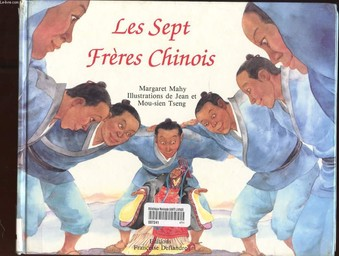 Les Sept frères chinois / Margaret Mahy | Mahy, Margaret. Auteur