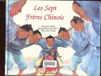 Les Sept frères chinois / Margaret Mahy | Mahy, Margaret. Auteur