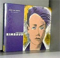 Arthur Rimbaud, l'enfance malmenée / Laura Jaffé   Jaffé, Laura. Auteur