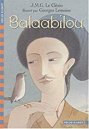 Balaabilou / Jean-Marie Gustave Le Clézio   Le Clézio, Jean-Marie Gustave. Auteur