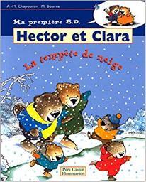 Hector et Clara. 4. la tempête de neige / Anne-Marie Chapouton   Chapouton, Anne-Marie. Auteur