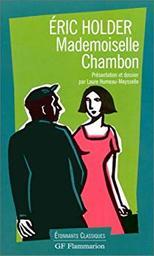 Mademoiselle Chambon / Eric Holder | Holder, Eric. Auteur