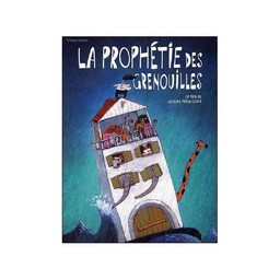 la Prophétie des grenouilles / Jacques-Rémy Girerd, Antoine Lanciaux, Iouri Tcherenkov. Scénaristes | Girerd, Jacques-Rémy. Auteur