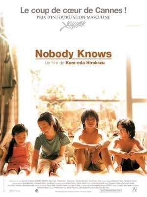 Nobody Knows / Kore-eda Hirokazu (réal)   Kore-Eda, Hirokazu (1962-....). Metteur en scène ou réalisateur. Producteur. Scénariste