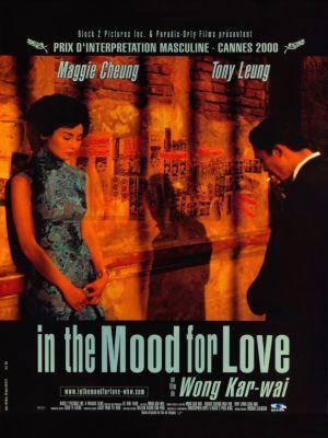 In The Mood For Love / Wong Kar-Wai (réal)   Wong Kar-Wai. Metteur en scène ou réalisateur. Scénariste